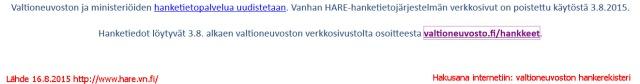 Valtioneuvoston hankerekisterin (HARE) tiedot poistettu saatavilta.