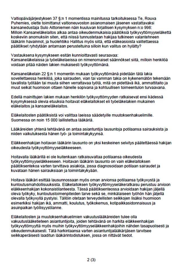 Kirjallinen kysymys 998/1997 Sulo Aittoniemi /kesk: Eläkevalituksiin annettujen päätösten perustelemisesta - sivu 2