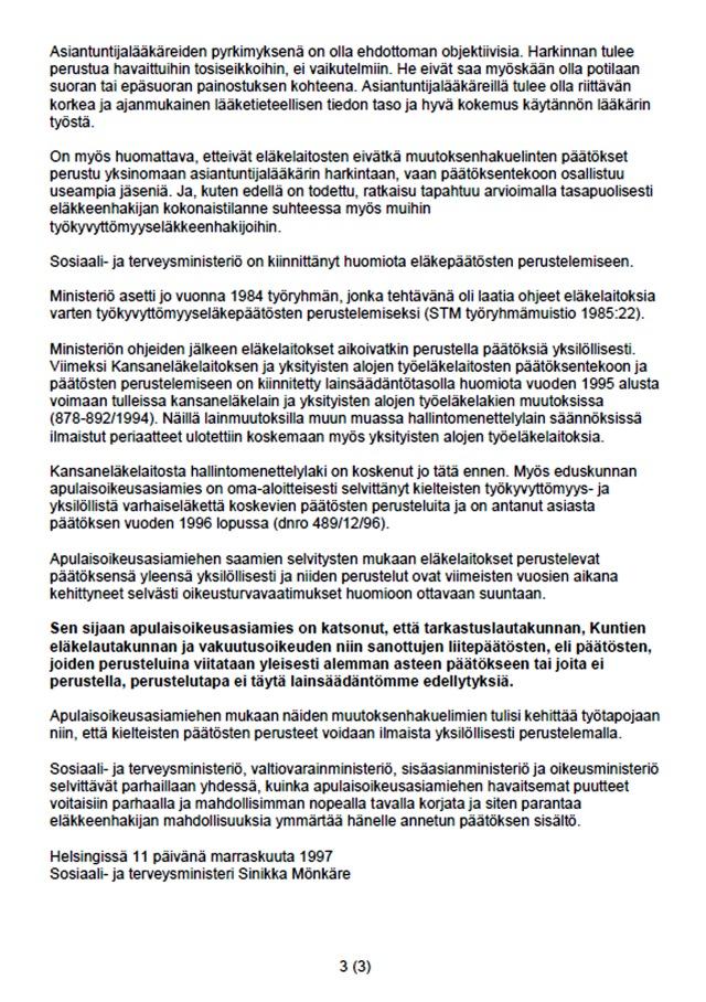 Kirjallinen kysymys 998/1997 Sulo Aittoniemi /kesk: Eläkevalituksiin annettujen päätösten perustelemisesta - sivu 3