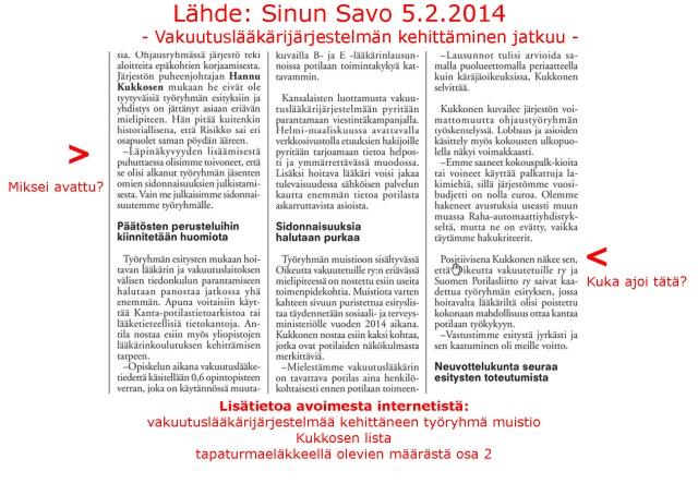 """Sinun Savo – lehti 5.2.2014 """"Vakuutuslääkärijärjestelmän kehittäminen jatkuu"""" – Toimittaja Riika Järvinen"""
