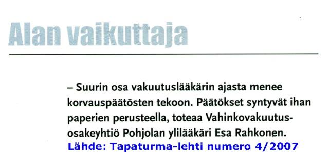 Avoin tunnustus vakuutuslääkärin roolista Pohjola Vakuutus Oy:ssä.