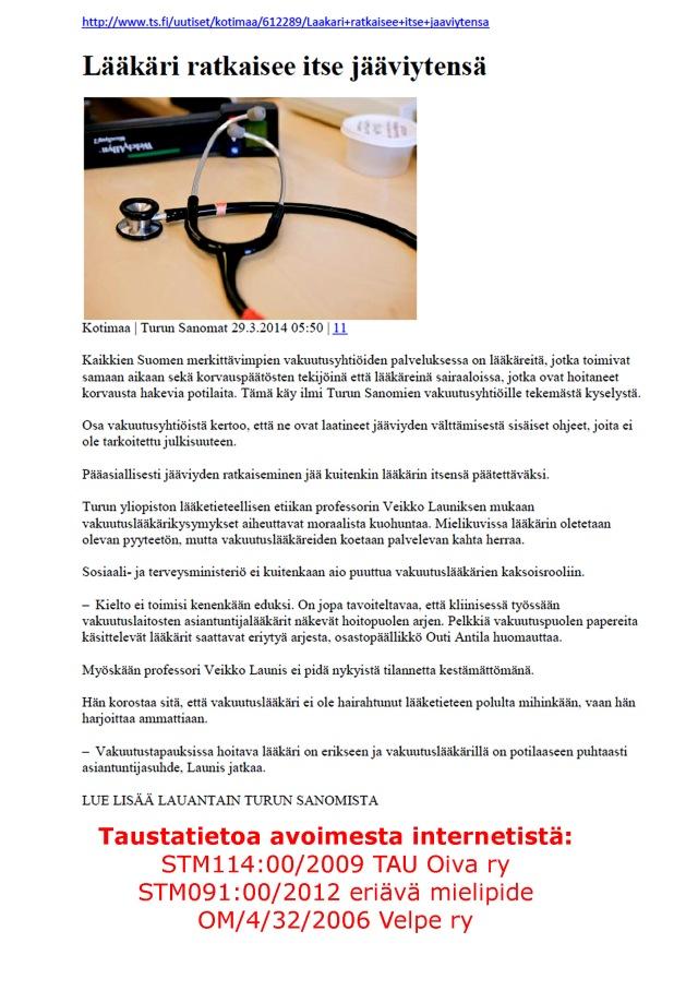 Stm:n vakuutusosaston ylijohtaja Outi Antila ja Turun yliopiston lääketieteellisen etiikan professorin Veikko Launis kommentoivat.