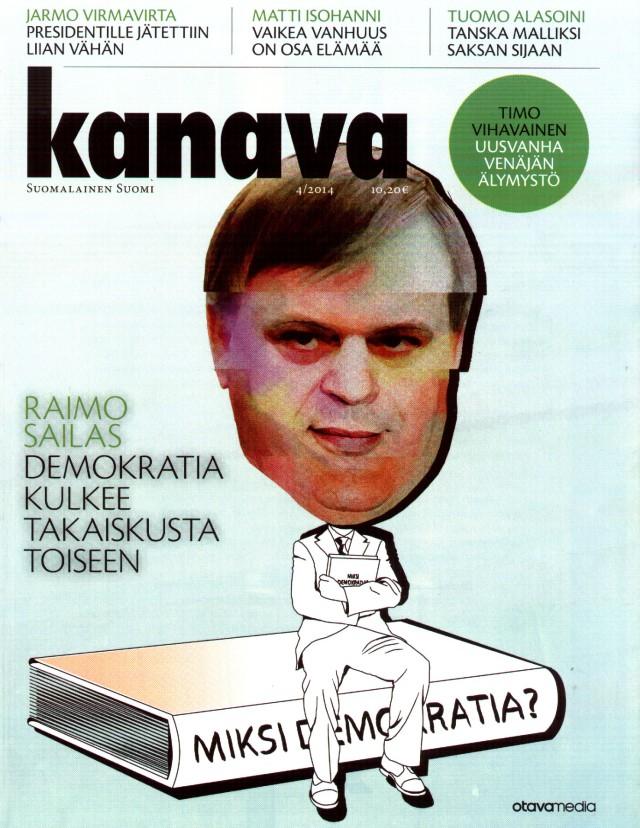 Uskaltaako edes Raimo Sailas tuoda päivänvaloon Suomen todellisen hallintamuodon?