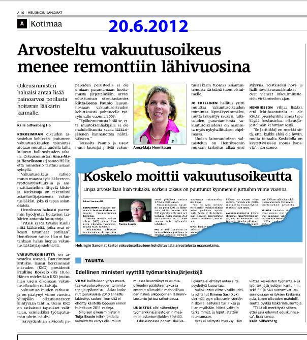 """""""Koskelo moittii vakuutusoikeutta"""" – Helsingin Sanomat 18.6.2012 Korkein oikeus on puuttunut kymmeniin juttuihin viime vuosina"""