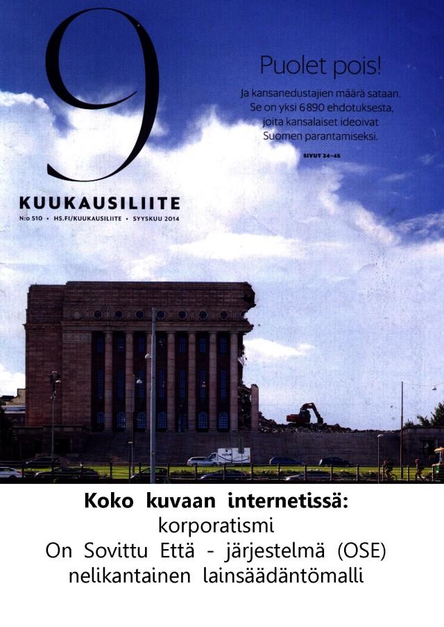 Lainsäädäntövallan takaisin kaappaus ja Raimo Sailaksen ajatuksia aiheesta.