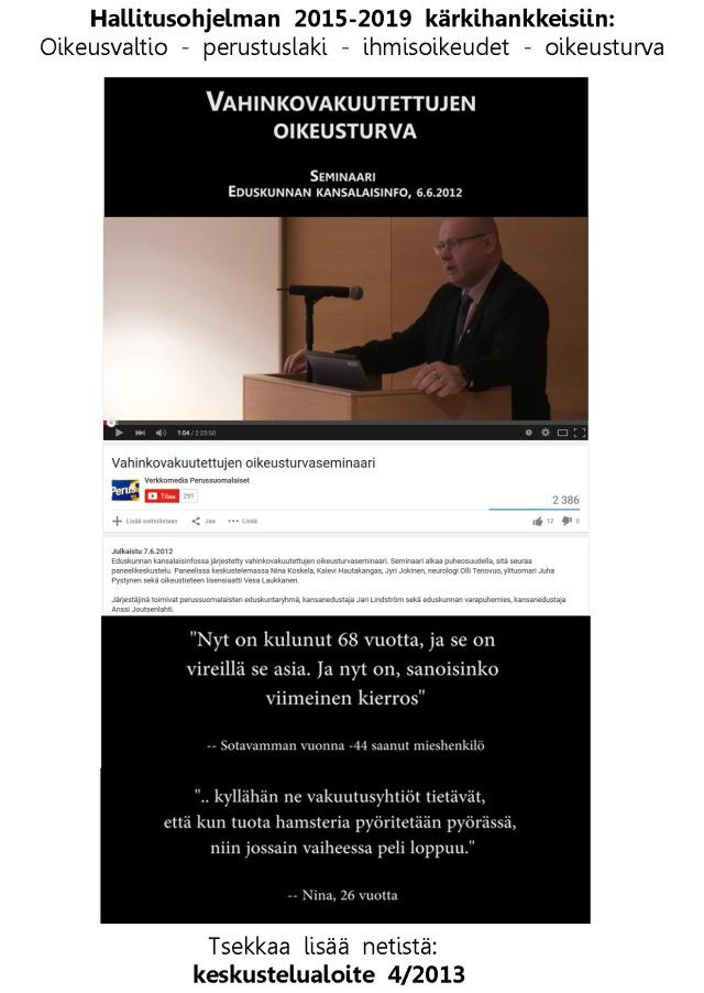 Vahinkovakuutettujen oikeusturvaseminaari 7.6.2012 löytyy myös YouTubesta.