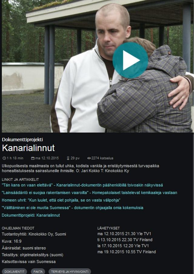 Dokumentti nähtävänä 12.10.2015 alkaen 30 päivän ajan Yle Areenalla.