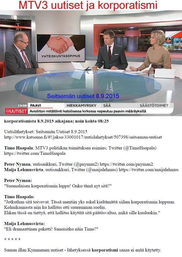 MTV uutisten historiallinen hetki dokumentoituna.
