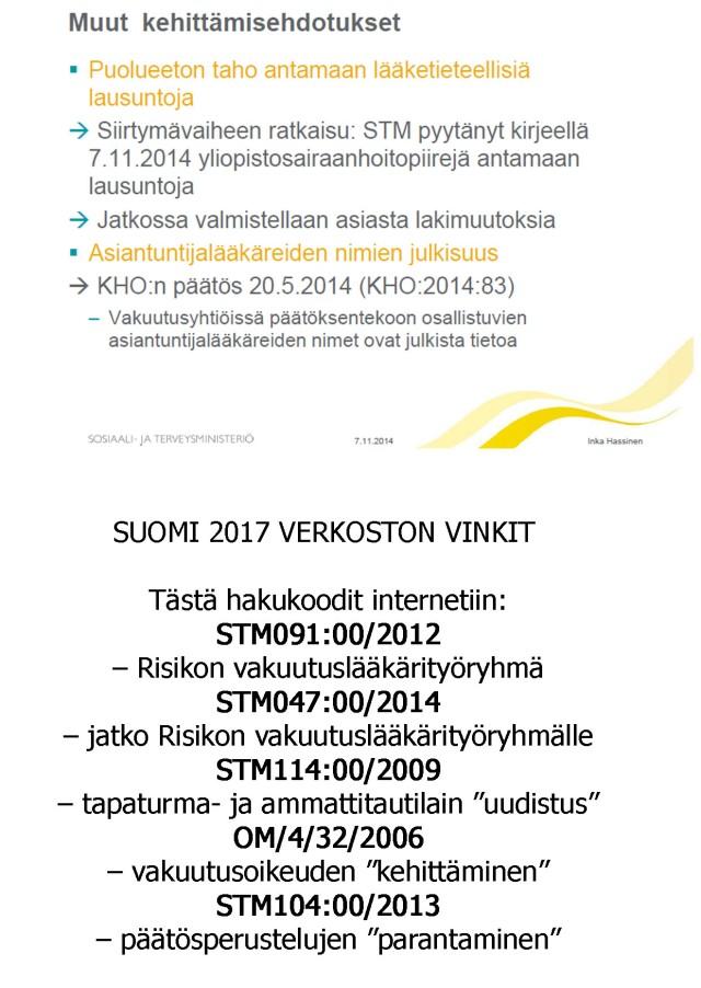 Liite neuvottelukunnan pöytäkirjaan sivu 9 ja Suomi 2017 hakukoodit internetiin.