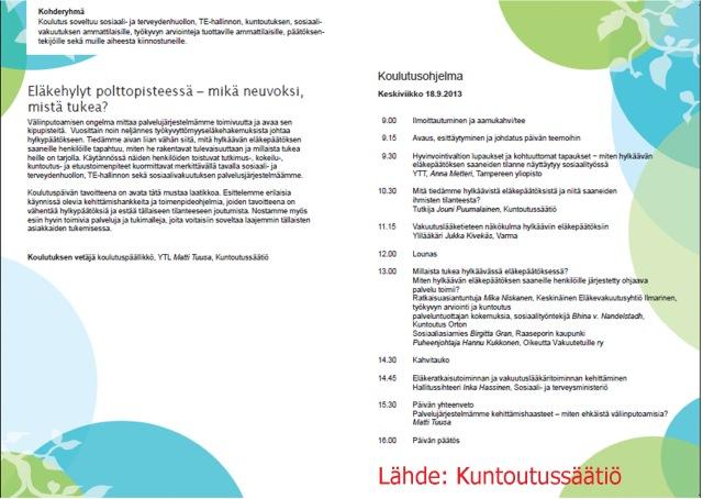 Eläkehylyt polttopisteessä – mikä neuvoksi, mistä tukea. Kuntoutussäätiö 18.9.2013.