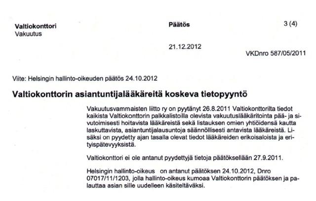 Valtiokonttori ilmoitti tällä 2012 päätöksellään vakuutuslääkärinsä.